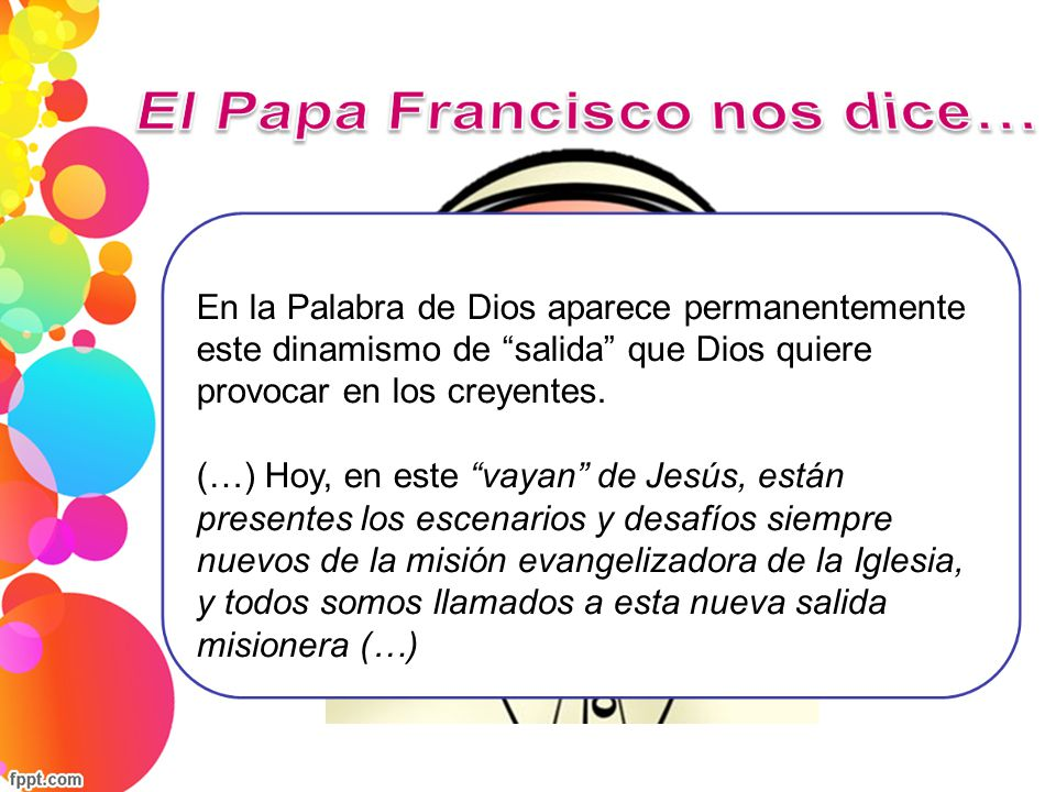 El Papa Francisco nos dice…