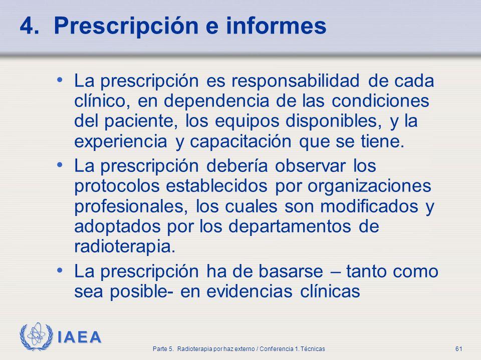 4. Prescripción e informes