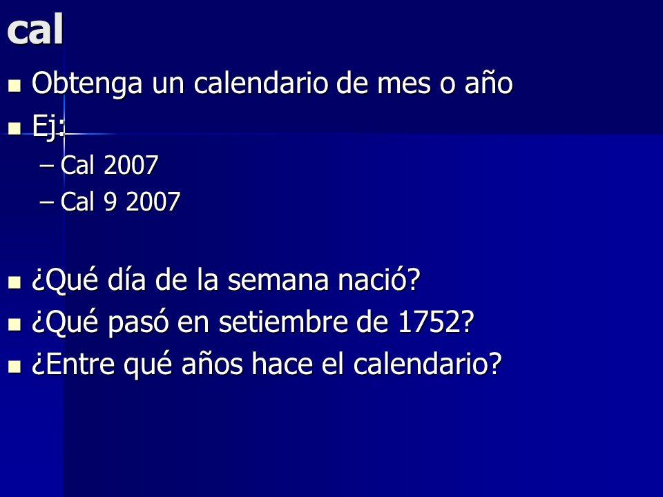 cal Obtenga un calendario de mes o año Ej: