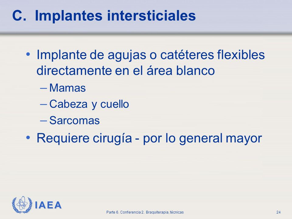 C. Implantes intersticiales