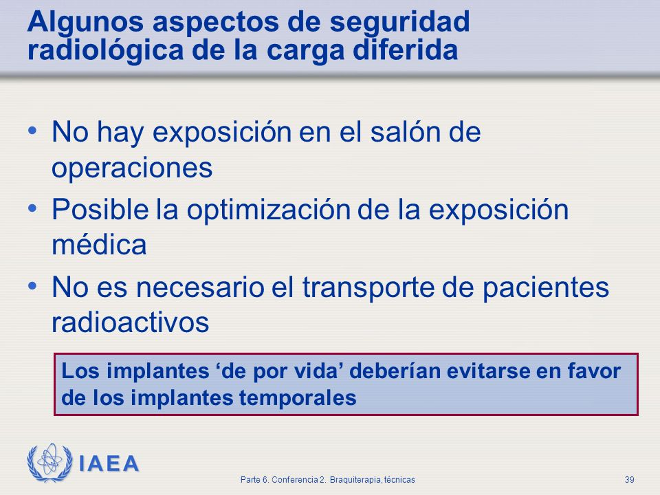 Algunos aspectos de seguridad radiológica de la carga diferida