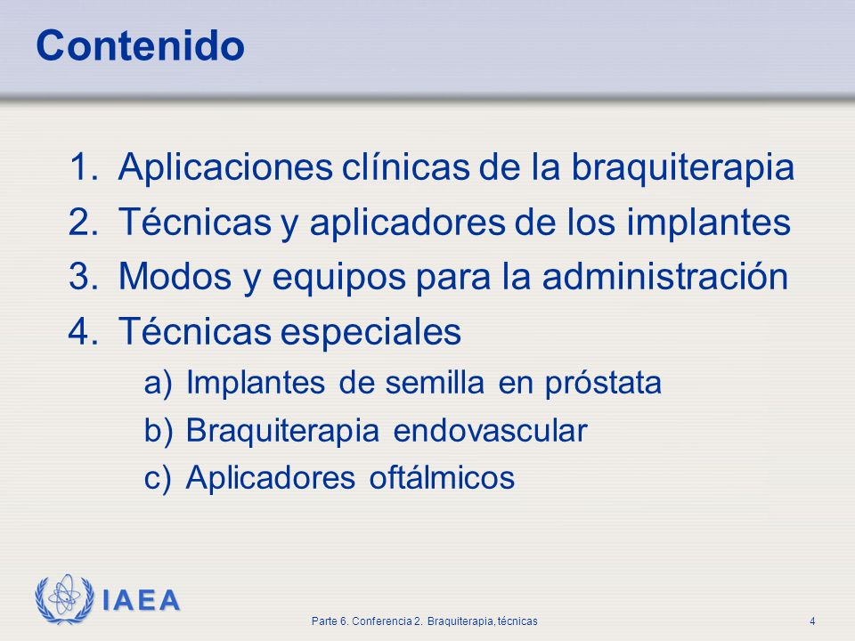 Contenido Aplicaciones clínicas de la braquiterapia