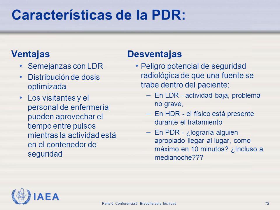 Características de la PDR: