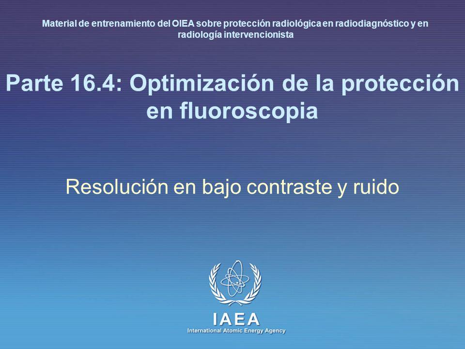 Parte 16.4: Optimización de la protección en fluoroscopia