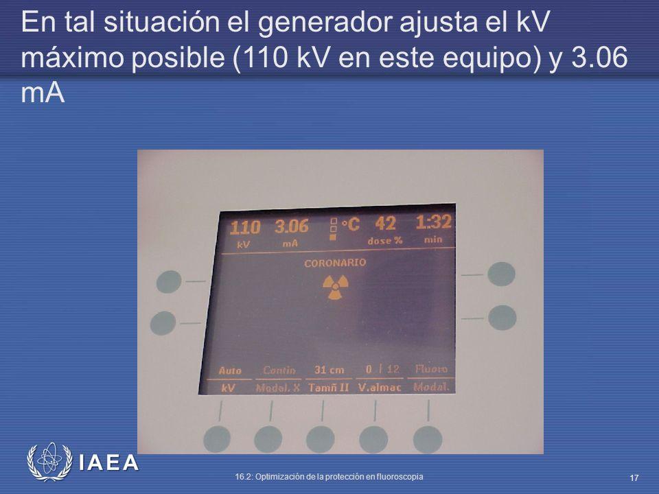 En tal situación el generador ajusta el kV máximo posible (110 kV en este equipo) y 3.06 mA