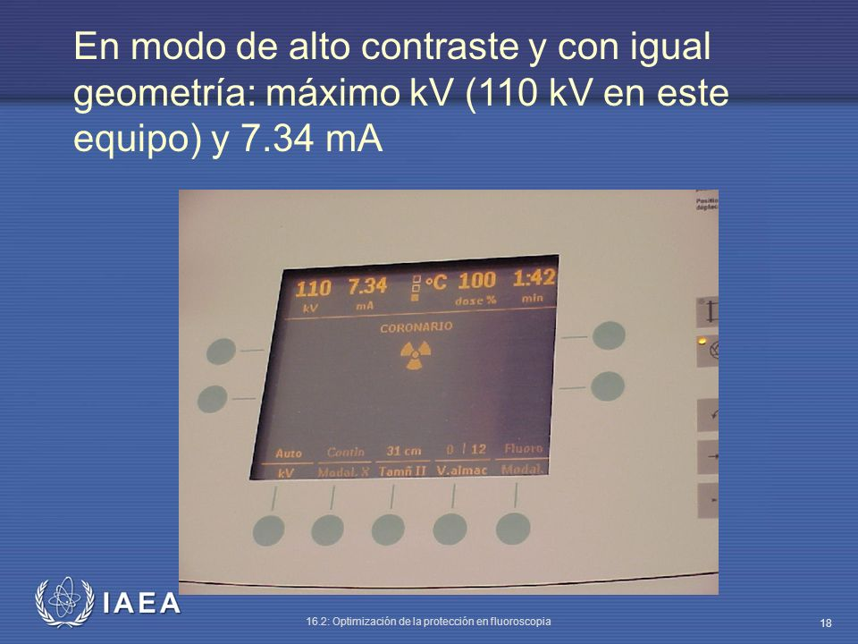 En modo de alto contraste y con igual geometría: máximo kV (110 kV en este equipo) y 7.34 mA