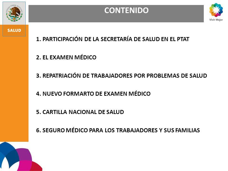 CONTENIDO 1. PARTICIPACIÓN DE LA SECRETARÍA DE SALUD EN EL PTAT