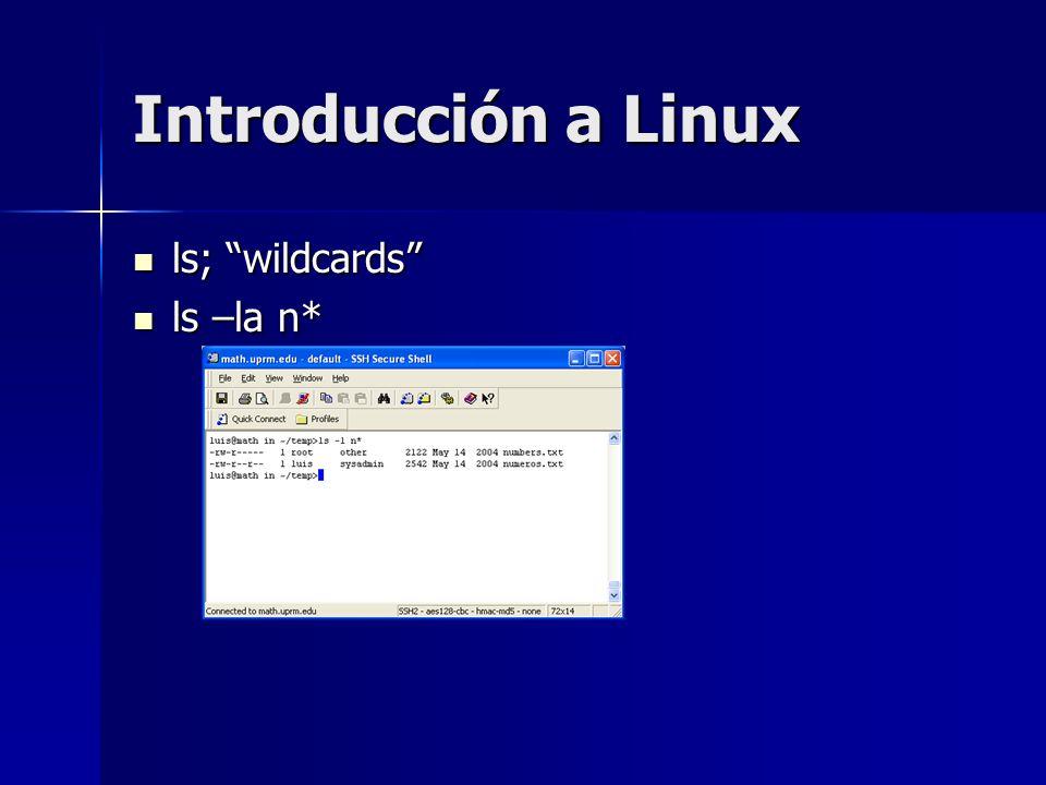 Introducción a Linux ls; wildcards ls –la n*