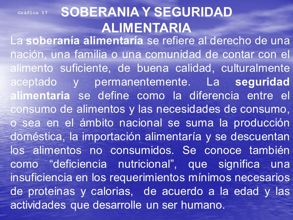 SOBERANIA Y SEGURIDAD ALIMENTARIA