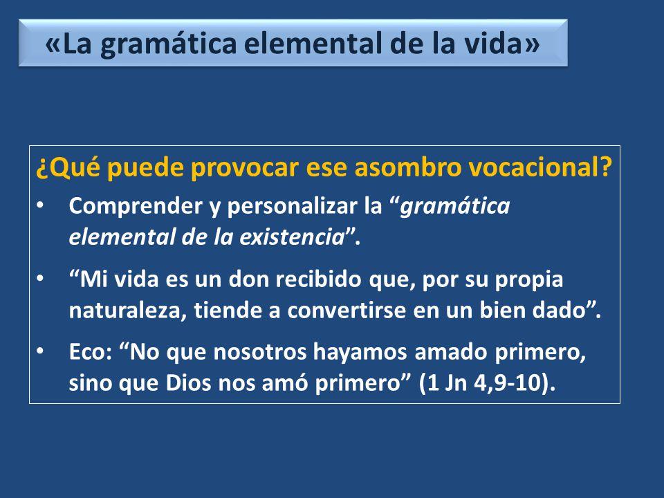 «La gramática elemental de la vida»