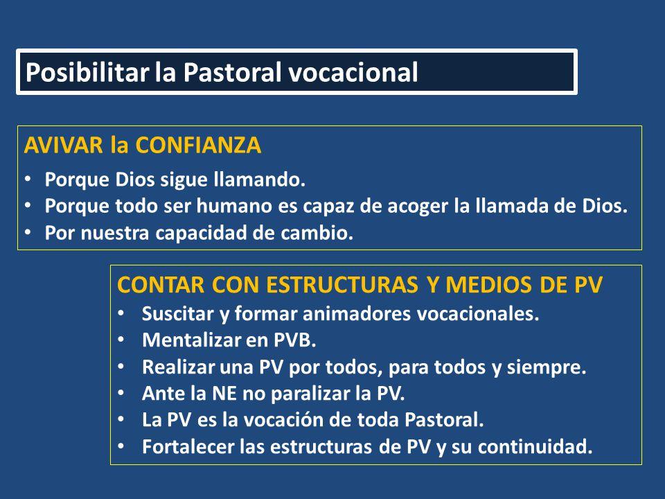 Posibilitar la Pastoral vocacional