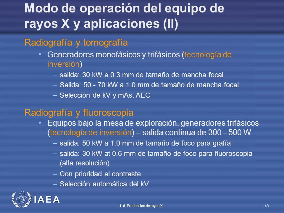 Modo de operación del equipo de rayos X y aplicaciones (II)