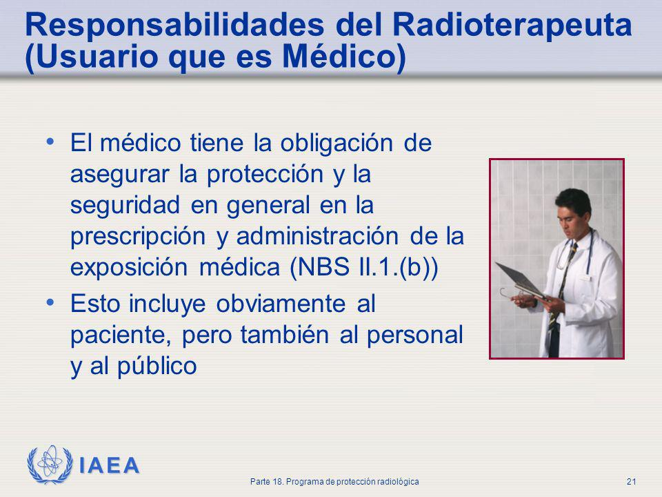Responsabilidades del Radioterapeuta (Usuario que es Médico)