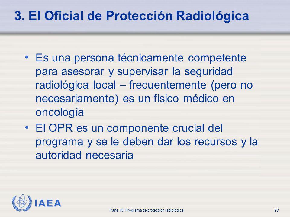 3. El Oficial de Protección Radiológica