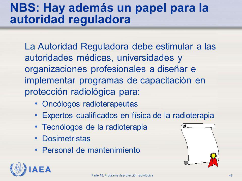 NBS: Hay además un papel para la autoridad reguladora