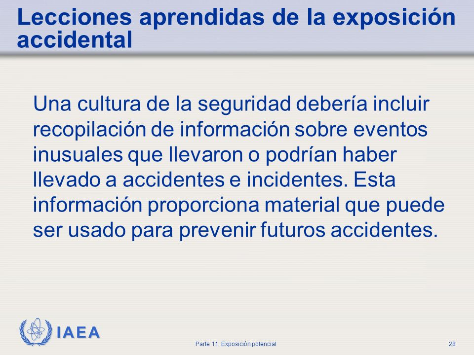 Lecciones aprendidas de la exposición accidental