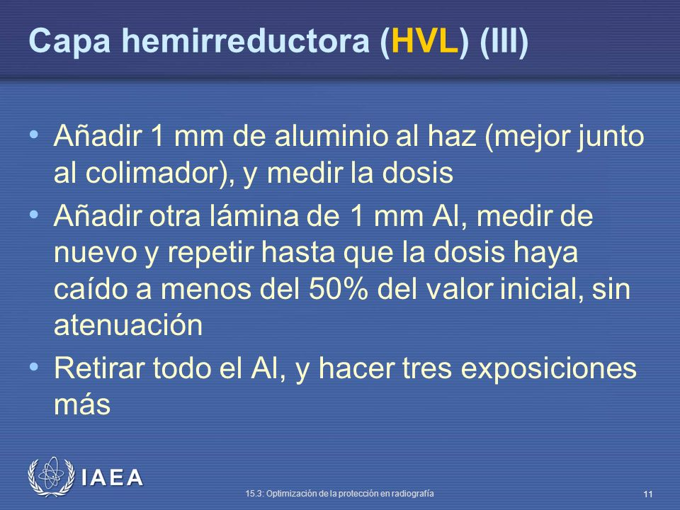 Capa hemirreductora (HVL) (III)