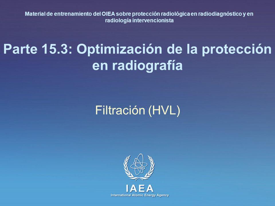 Parte 15.3: Optimización de la protección en radiografía