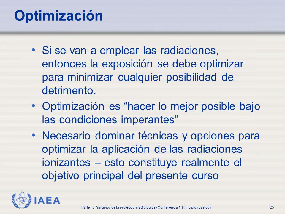Part No 4, Lesson No 1 Radiation Safety. Optimización.