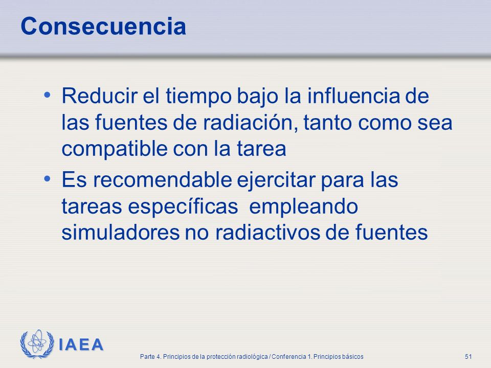 Part No 4, Lesson No 1 Radiation Safety. Consecuencia.