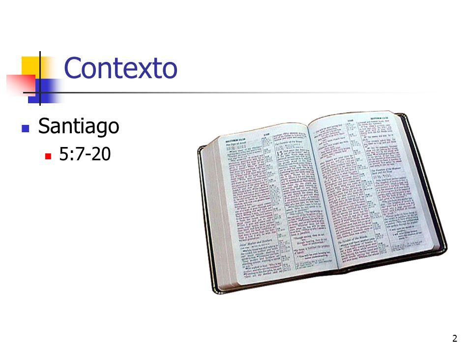 Contexto Santiago 5:7-20
