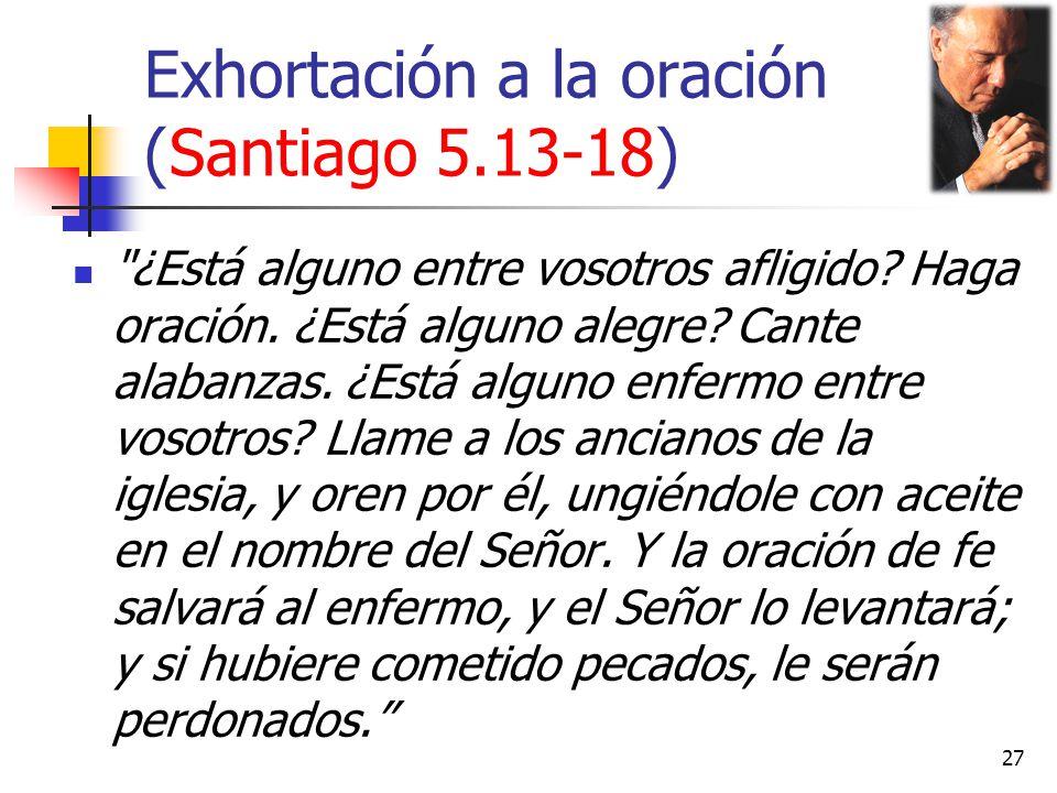 Exhortación a la oración (Santiago 5.13-18)