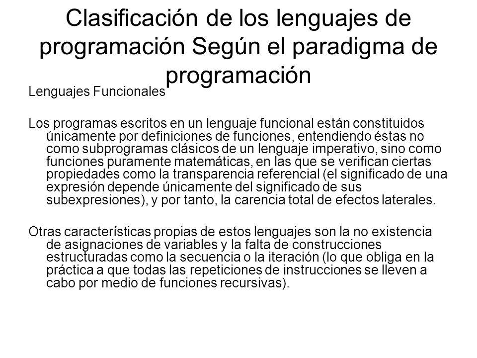 Clasificación de los lenguajes de programación Según el paradigma de programación