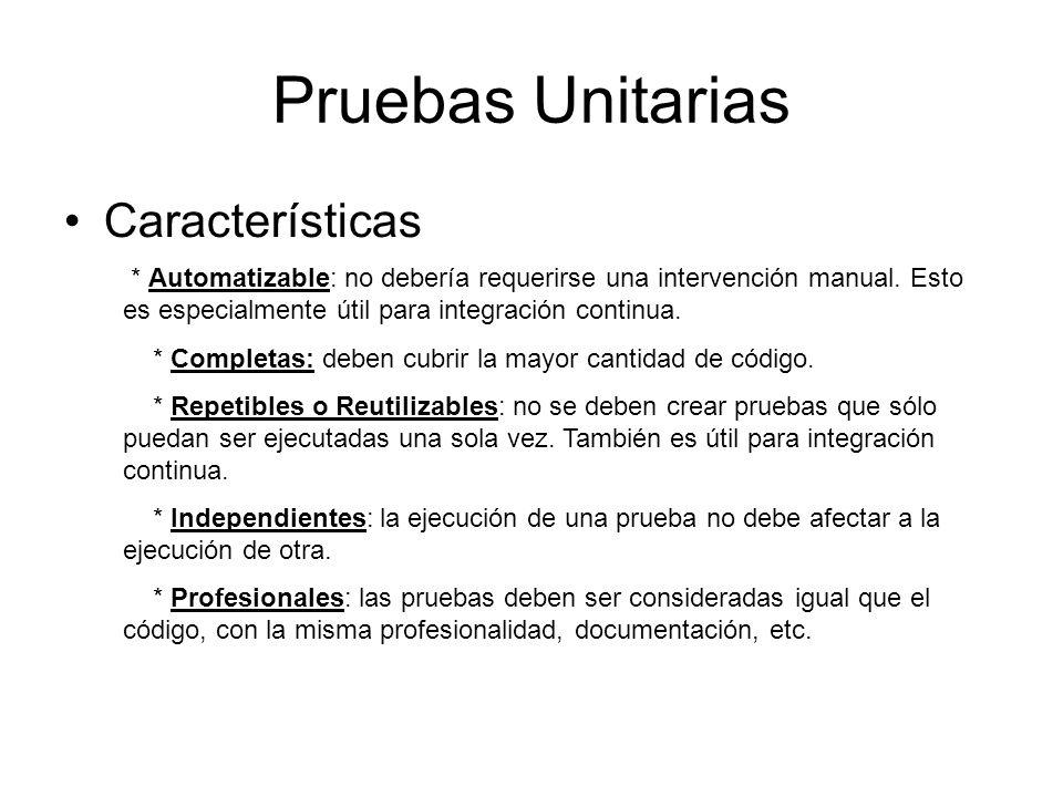 Pruebas Unitarias Características