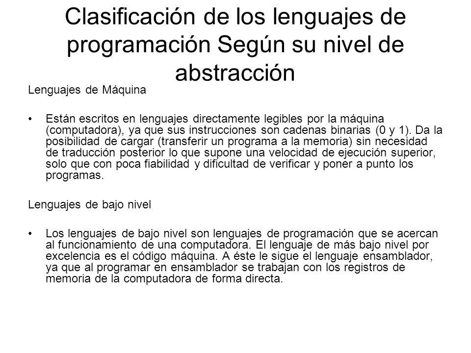 Clasificación de los lenguajes de programación Según su nivel de abstracción