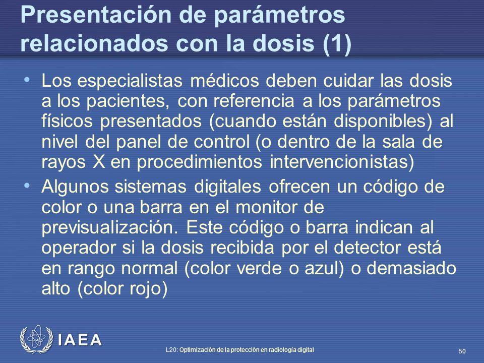 Presentación de parámetros relacionados con la dosis (1)