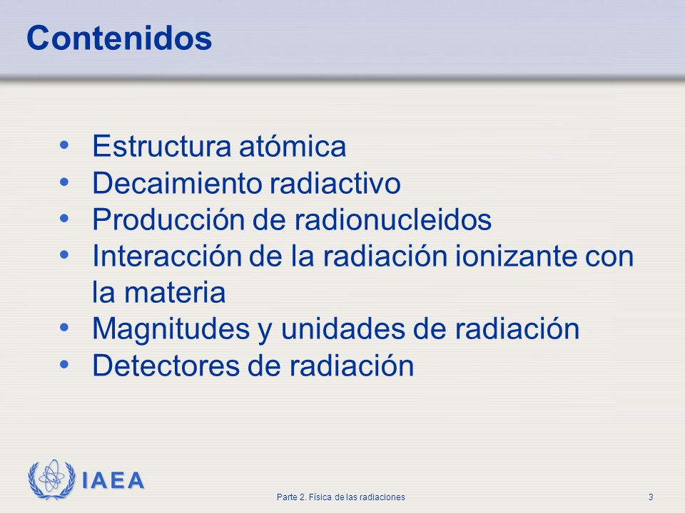 Part 2. Radiation Physics
