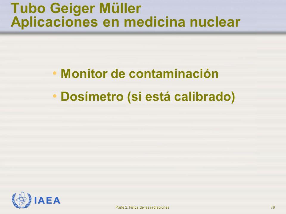 Tubo Geiger Müller Aplicaciones en medicina nuclear