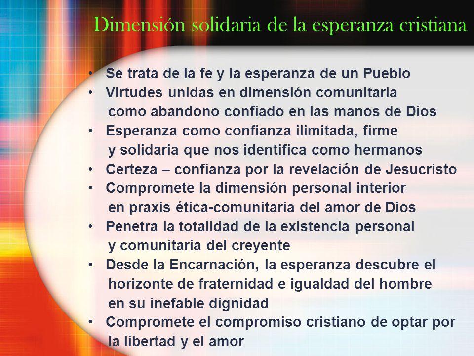 Dimensión solidaria de la esperanza cristiana