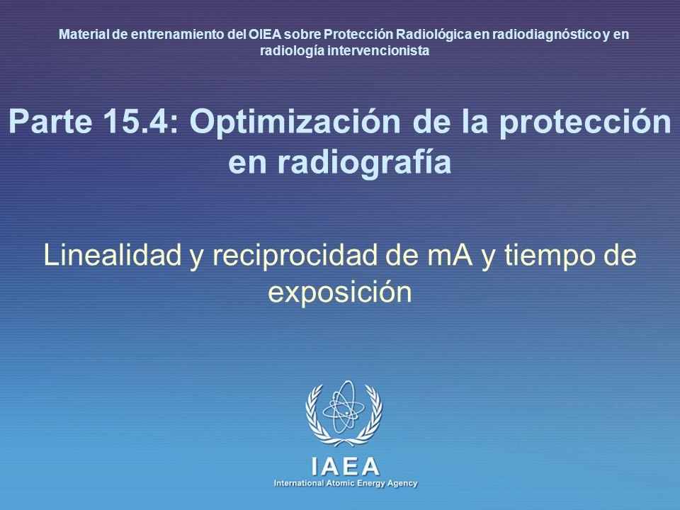 Parte 15.4: Optimización de la protección en radiografía