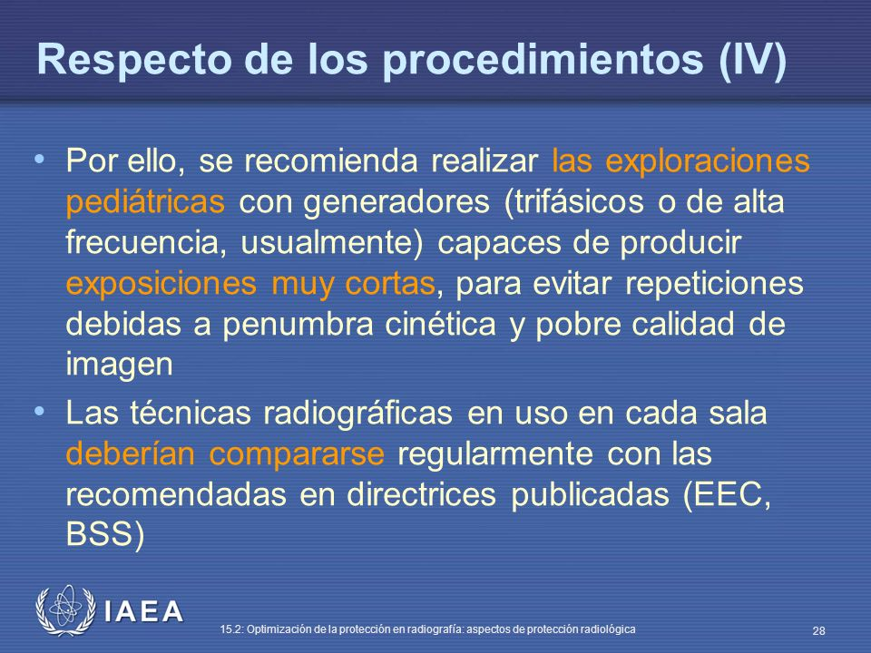 Respecto de los procedimientos (IV)