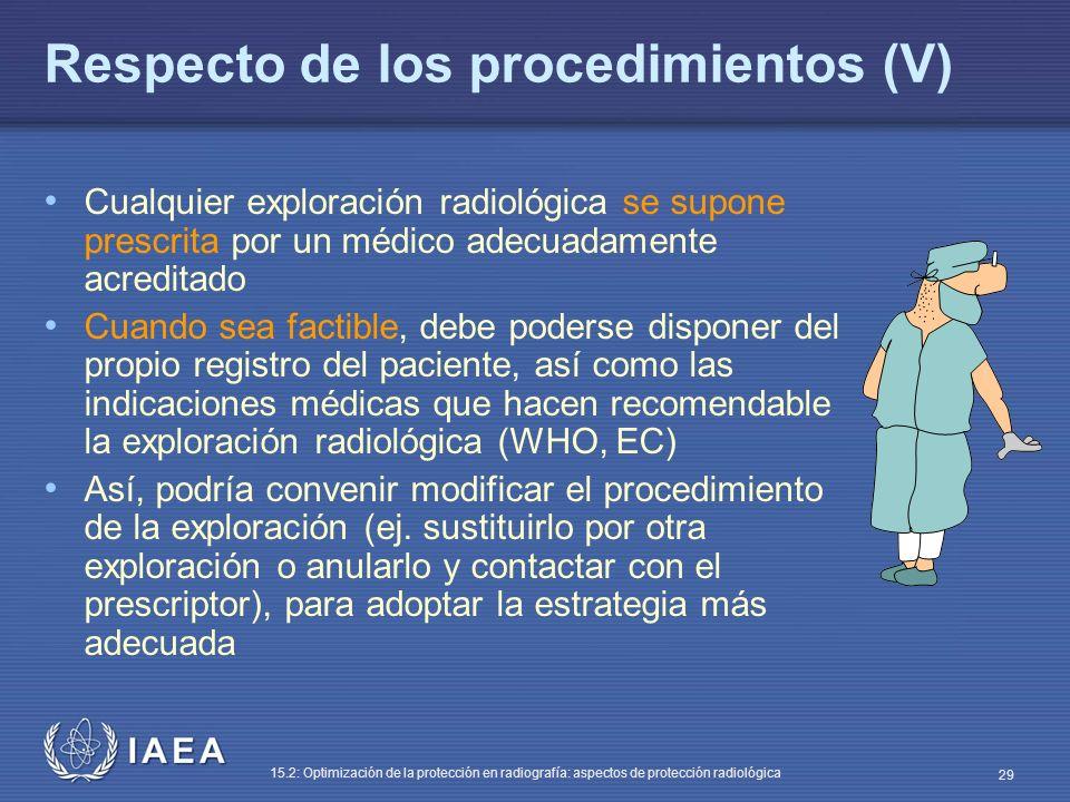 Respecto de los procedimientos (V)
