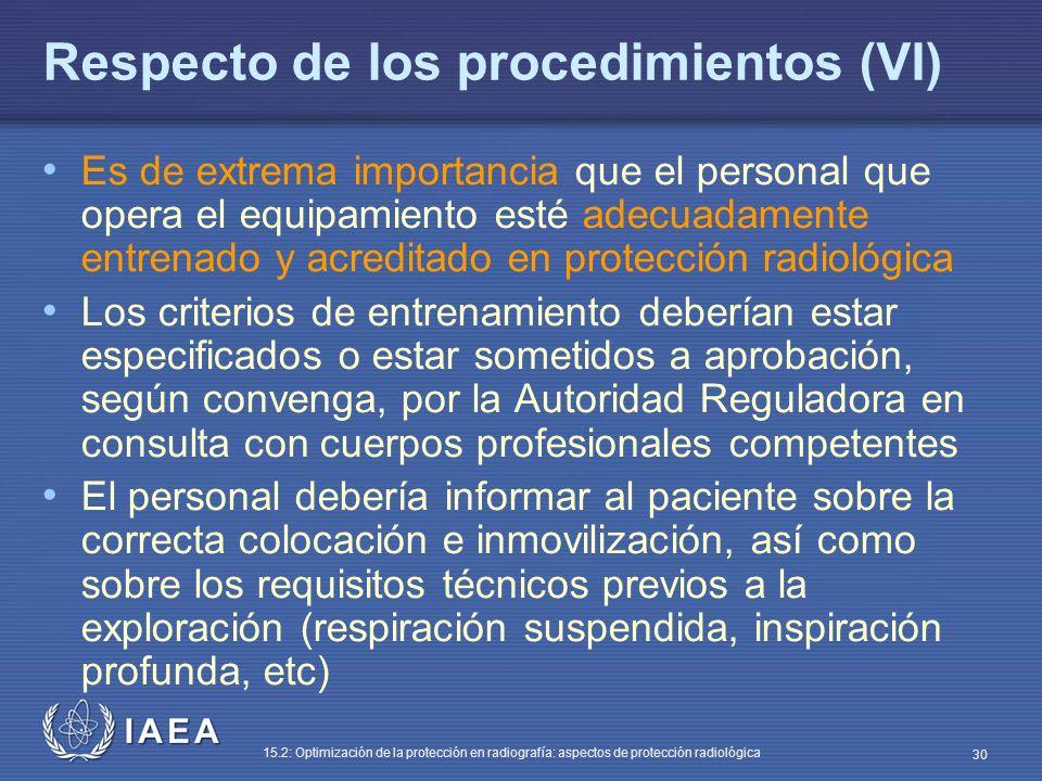 Respecto de los procedimientos (VI)