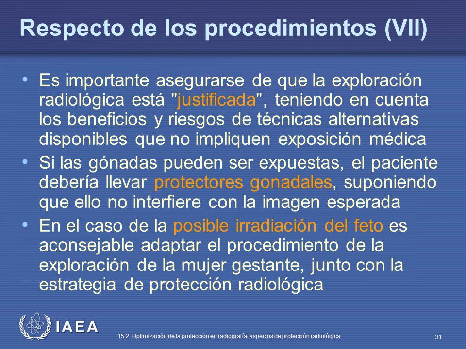Respecto de los procedimientos (VII)