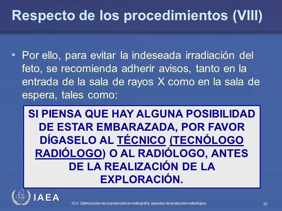 Respecto de los procedimientos (VIII)
