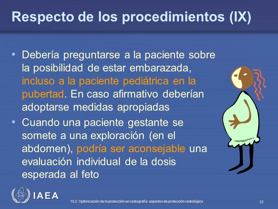 Respecto de los procedimientos (IX)