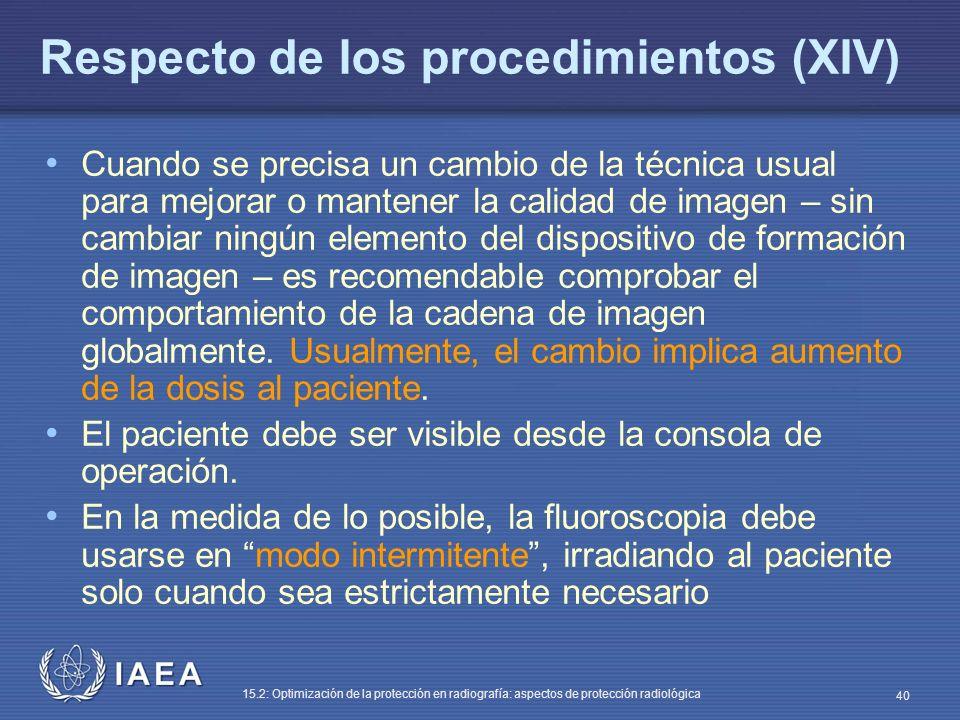 Respecto de los procedimientos (XIV)