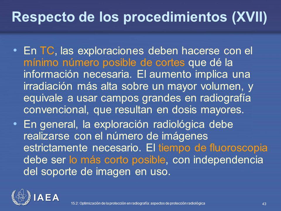 Respecto de los procedimientos (XVII)