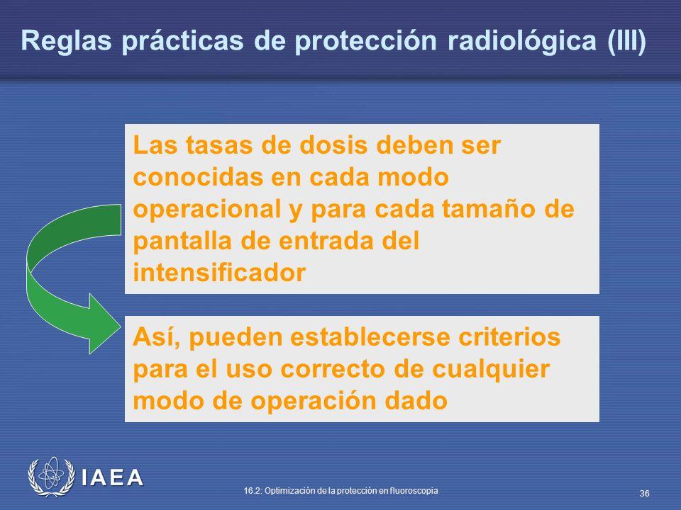 Reglas prácticas de protección radiológica (III)