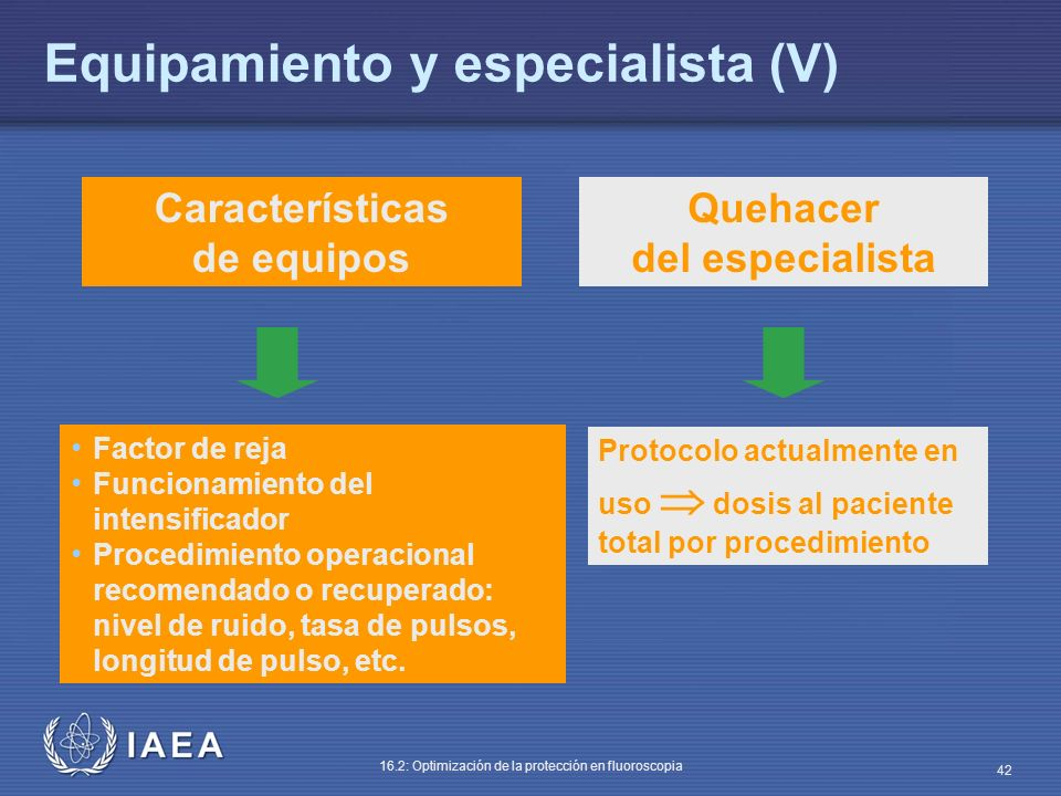 Equipamiento y especialista (V)