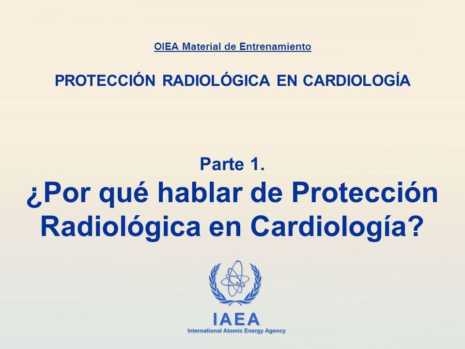 Parte 1. ¿Por qué hablar de Protección Radiológica en Cardiología