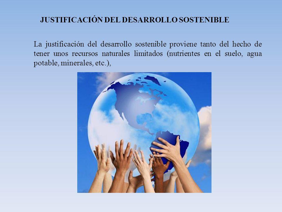 JUSTIFICACIÓN DEL DESARROLLO SOSTENIBLE