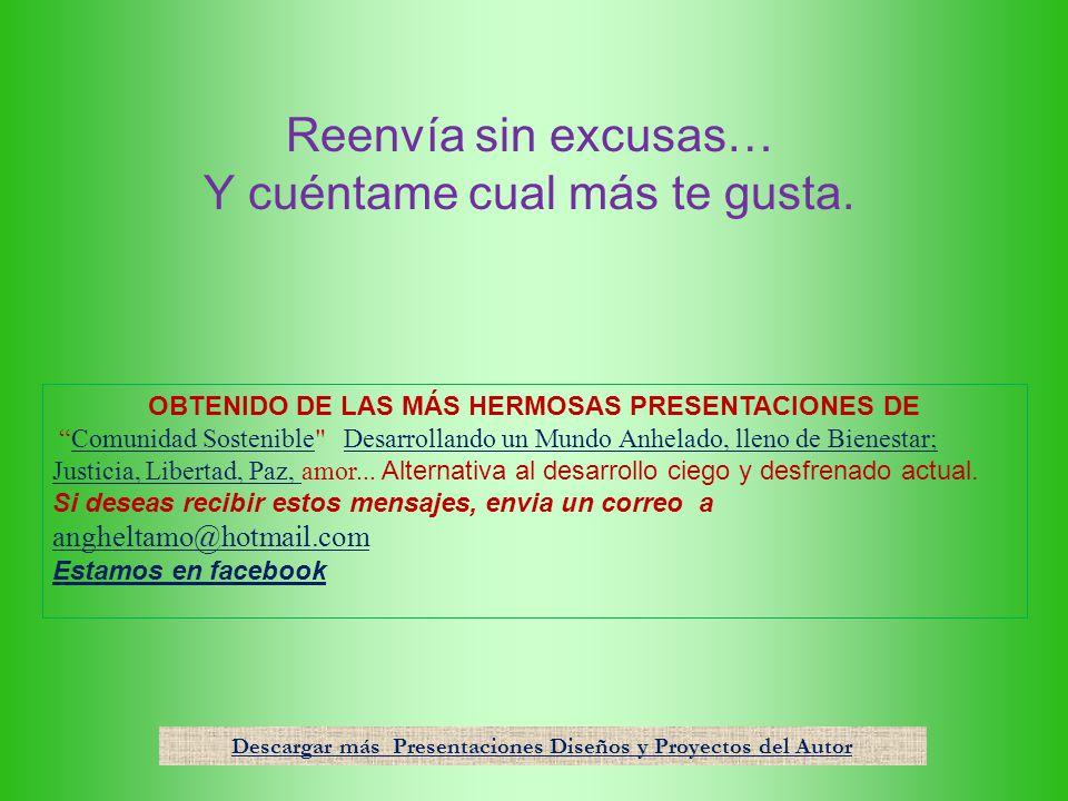 OBTENIDO DE LAS MÁS HERMOSAS PRESENTACIONES DE