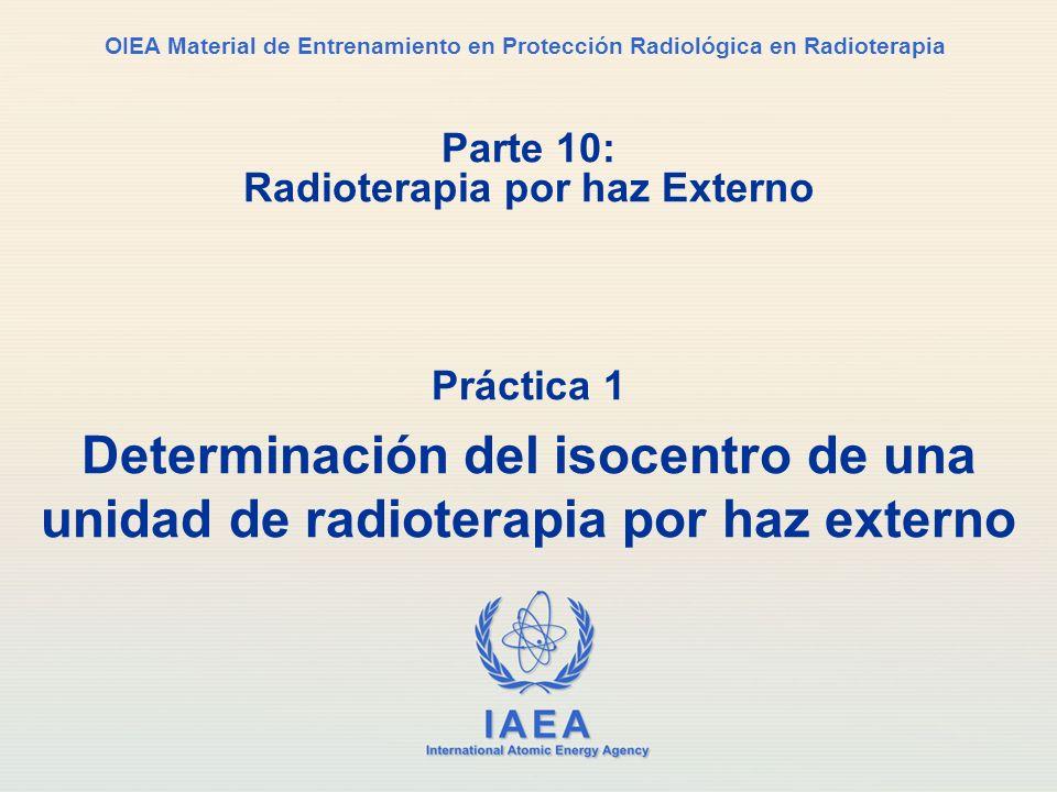 Parte 10: Radioterapia por haz Externo