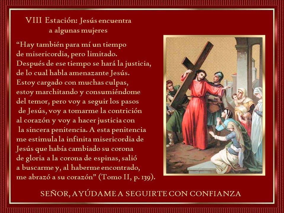 VIII Estación: Jesús encuentra a algunas mujeres