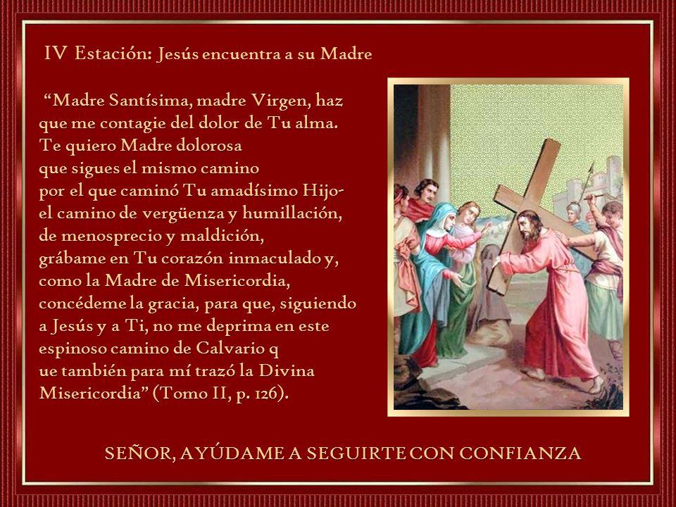 IV Estación: Jesús encuentra a su Madre